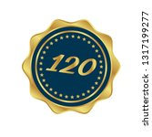 gold button with 120 years... | Shutterstock .eps vector #1317199277