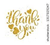thank you golden lettering....   Shutterstock .eps vector #1317325247