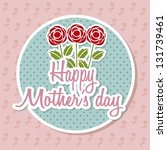 happy mothers day card with... | Shutterstock .eps vector #131739461
