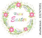 hello easter. bright spring... | Shutterstock .eps vector #1317473351