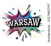 warsaw comic text in pop art... | Shutterstock .eps vector #1317482747