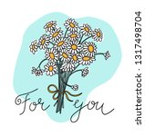 flowers for you  wild chamomile ... | Shutterstock .eps vector #1317498704