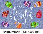happy easter. cartoon cute eggs ... | Shutterstock .eps vector #1317502184