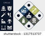 circus icon set. 13 filled... | Shutterstock .eps vector #1317513737
