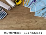 wooden plank with drawing tools ... | Shutterstock . vector #1317533861