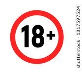 under 18 sign warning symbol.... | Shutterstock .eps vector #1317597524
