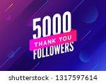 5000 followers vector. greeting ... | Shutterstock .eps vector #1317597614