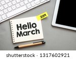 hello march text in a notebook.   Shutterstock . vector #1317602921
