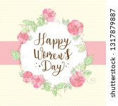 happy women's day greeting card ... | Shutterstock .eps vector #1317879887