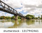 the bridge on the river kwai in ... | Shutterstock . vector #1317942461