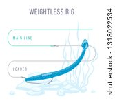 weightless rig fishing tackle... | Shutterstock .eps vector #1318022534