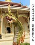 naga statues in phra chao yai... | Shutterstock . vector #1318123724