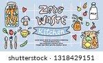 zero waste kitchen banner... | Shutterstock .eps vector #1318429151