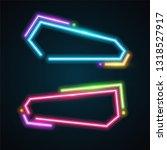 neon banner set | Shutterstock .eps vector #1318527917