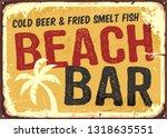 beach bar retro damaged rusty... | Shutterstock .eps vector #1318635551
