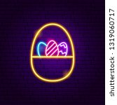 basket with eggs neon sign.... | Shutterstock .eps vector #1319060717