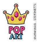 golden crown pop art icon | Shutterstock .eps vector #1319348771