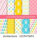 ten different easter seamless...   Shutterstock .eps vector #1319473691