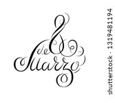 hand drawn spanish lettering. 8 ... | Shutterstock .eps vector #1319481194