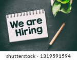 we are hiring text business...   Shutterstock . vector #1319591594