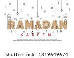ramadan kareem greeting... | Shutterstock .eps vector #1319649674