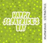 vector st. patrick's day...   Shutterstock .eps vector #1319667611