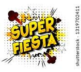 super fiesta   vector... | Shutterstock .eps vector #1319702411