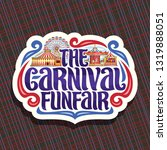 logo for carnival funfair  cut... | Shutterstock . vector #1319888051