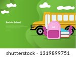 back to school concept... | Shutterstock .eps vector #1319899751