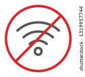 no wifi line icon  prohibited... | Shutterstock .eps vector #1319957744