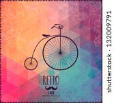 retro bicycle on hipster... | Shutterstock .eps vector #132009791
