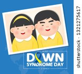 world down syndrome day on 21... | Shutterstock .eps vector #1321275617