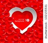 valentine's day. paper heart on ... | Shutterstock .eps vector #132155531
