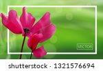 closeup of flowers on bokeh... | Shutterstock .eps vector #1321576694