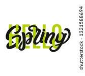 hello spring. hand lettering... | Shutterstock .eps vector #1321588694
