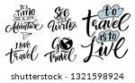 travel set. lettering inspiring ...   Shutterstock .eps vector #1321598924