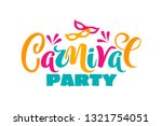 vector hand drawn carnival text ... | Shutterstock .eps vector #1321754051