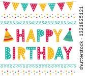 happy birthday vector greeting... | Shutterstock .eps vector #1321825121