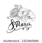 8 march.  women day. vector...   Shutterstock .eps vector #1321865684