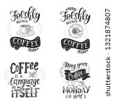 set of coffee quotes .hand... | Shutterstock . vector #1321874807