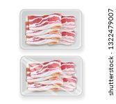 bacon in plastic white plastic... | Shutterstock .eps vector #1322479007