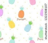 pineapple seamless pattern.... | Shutterstock .eps vector #1322508107