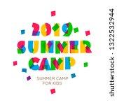 themed summer camp 2019 poster... | Shutterstock .eps vector #1322532944