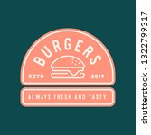 burger logo. retro styled fast... | Shutterstock .eps vector #1322799317