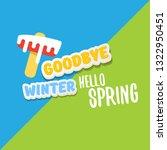 vector good bye winter hello... | Shutterstock .eps vector #1322950451
