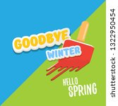 vector good bye winter hello... | Shutterstock .eps vector #1322950454