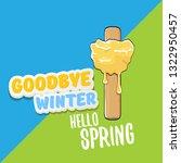vector good bye winter hello... | Shutterstock .eps vector #1322950457