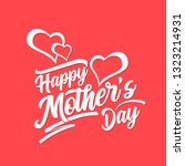 happy mother's day lettering.... | Shutterstock .eps vector #1323214931