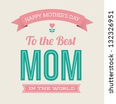 happy mothers day card vintage... | Shutterstock .eps vector #132326951