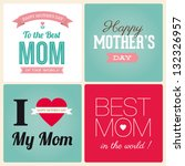 happy mothers day cards vintage ... | Shutterstock .eps vector #132326957